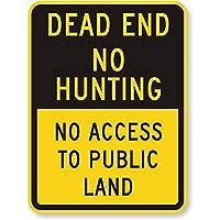 行き止まり狩猟禁止-公有地の金属錫標識へのアクセスなし産業標識安全標識