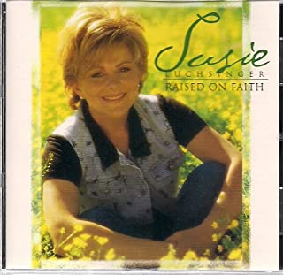 Raised on Faith