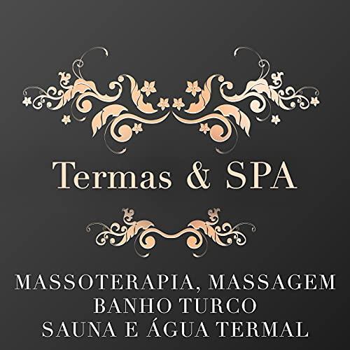 Termas e SPA: Música Relaxante para Hotel,Centros de Bem-Estar e SPA para Massoterapia, Massagem, Banho Turco e Sauna ene Água Termal