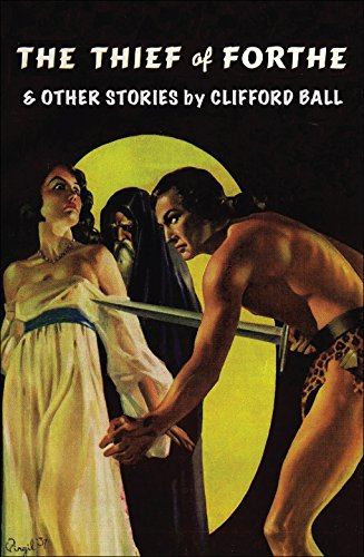 The Thief of Forthe and Other Stories