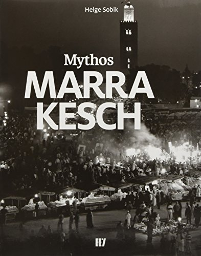 Mythos Marrakesch