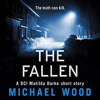 The Fallen: A DCI Matilda Darke Short Story audiobook cover art
