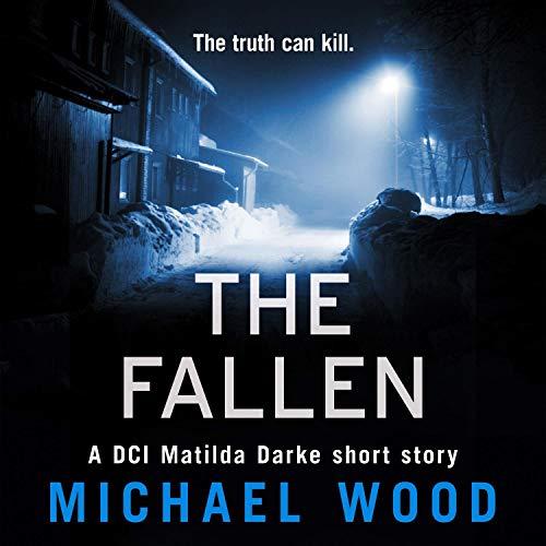 The Fallen: A DCI Matilda Darke Short Story cover art