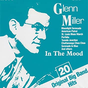 In the Mood (20 Original Big Band Hits)