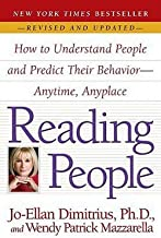 Jo-Ellan Dimitrius: Reading People : How to Understand People and Predict Their Behavior--Anytime, Anyplace (Paperback - Revised Ed.); 2008 Edition
