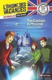 L'énigme des vacances Anglais - The captain is missing ! - Un roman-jeu pour réviser les...