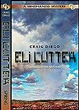 Eli Cutter: Spring (Eli Cutter Series Book 2) (English Edition)
