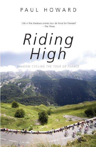 Riding High: Shadow Cycling the Tour de France (Mainstream Sport) (English Edition)