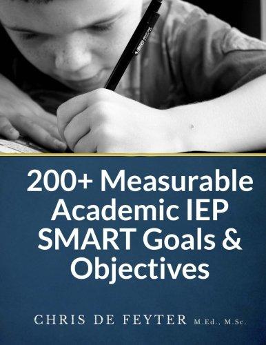 200 Measurable Academic Iep Smart Goals Objectives