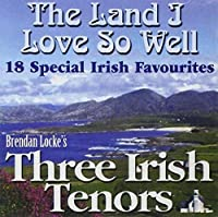 Land I Love So Well the-18 Special Irish Favourite