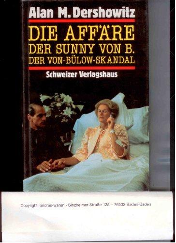 Die Affäre der Sunny von B.. Der Von-Bülow-Skandal