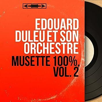 Musette 100%, vol. 2 (Mono version)