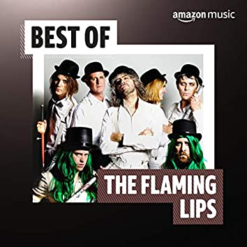 Best of The Flaming Lips