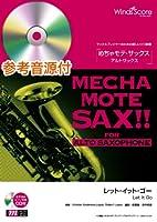 [ピアノ伴奏・デモ演奏 CD付] レット・イット・ゴー(アルトサックス ソロ WMS-14-006)