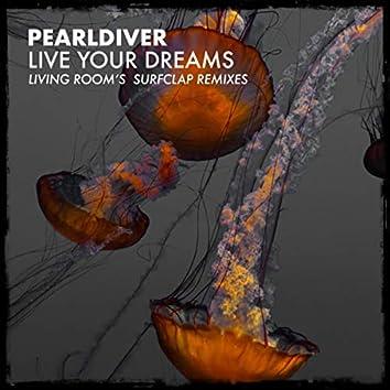 Live Your Dreams Living Room's Surf Clap Remixes