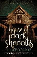 House of Dark Shadows (Dreamhouse Kings)