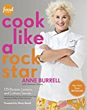 Image of Cook Like a Rock Star: 125 Recipes, Lessons, and Culinary Secrets: A Cookbook