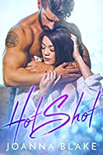 Hot Shot (Hot Blooded Heroes Book 2)