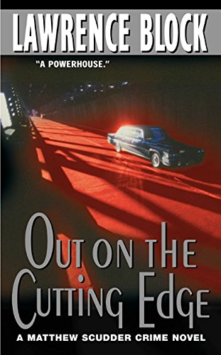 Out on the Cutting Edge (Matthew Scudder Series, 7)
