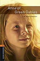 Oxford Bookworms Library: Level 2:: Anne of Green Gables audio pack
