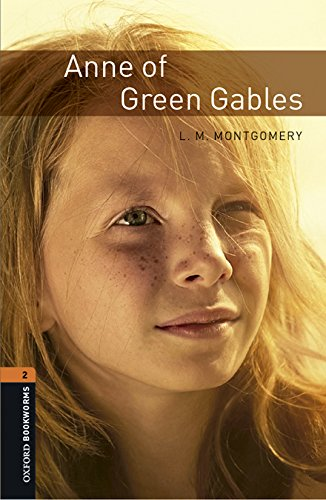Oxford Bookworms Library: Oxford Bookworms 2. Anne of Green Gables MP3 Pack