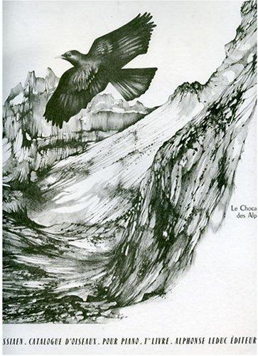 CATALOGUE D'OISEAUX VOLUME 1 1:CHOCARD DES ALPES/2:LORIOT/3:MERLE BLEU PIANO