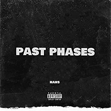 PAST PHASES