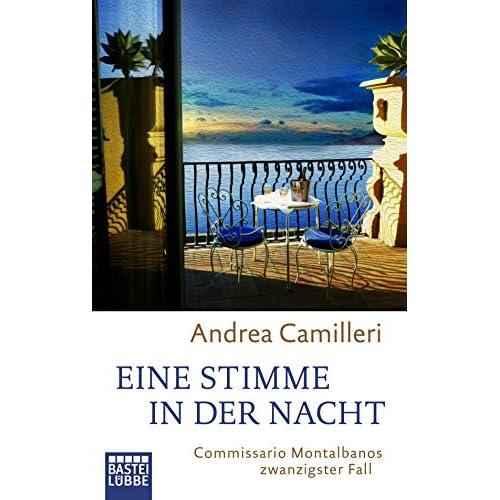 Eine Stimme in der Nacht: Commissario Montalbano hört auf sein Gewissen. Roman (German Edition)