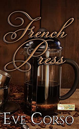 French Press: A Coffee Shop Series novella (English Edition)