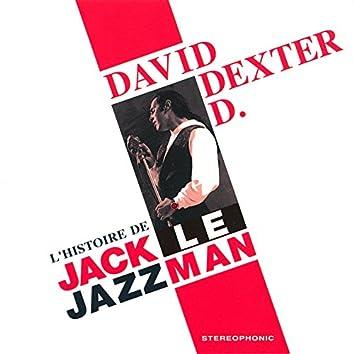 L'histoire de Jack le Jazzman