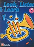 BOERSTOEL y KASTELEIN - Look, Listen and Learn (Metodo) Vol.1 para Fliscorno (Flugel Horn) (Inc.CD)