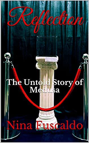 Reflection: The Untold Story of Medusa