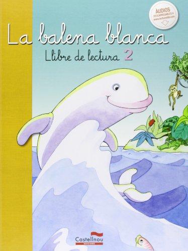 La balena blanca, Libre de lectura 2 (Lecturas para Primaria) - 9788498049718
