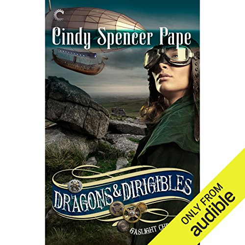 Dragons and Dirigibles audiobook cover art