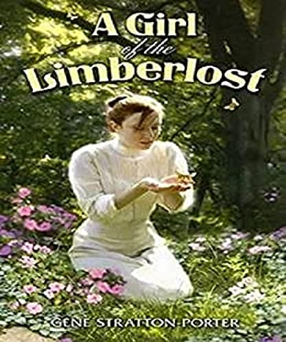 A Girl of the Limberlost Illustrated (English Edition)