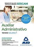 Auxiliar Administrativo del Servicio de Salud de Castilla-La Mancha (SESCAM). Temario volumen 1