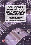 Soluciones matemáticas para empresas innovadoras: Catálogo de servicios ofertados por...