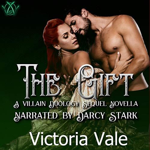 The Gift: A Villain Duology Sequel Novella cover art