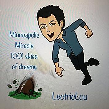 Minneapolis Miracle 1001 Skies of Dreams