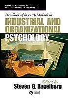Handbook of Research Methods in Industrial Organizational Psychology (Blackwell Handbooks of Research Methods in Psychology)