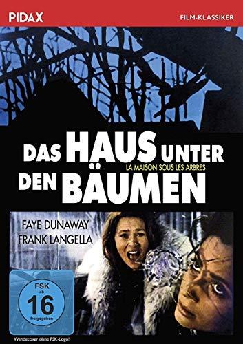 Das Haus unter den Bäumen / Spannender Psychothriller mit Faye Dunaway (Pidax Film-Klassiker)