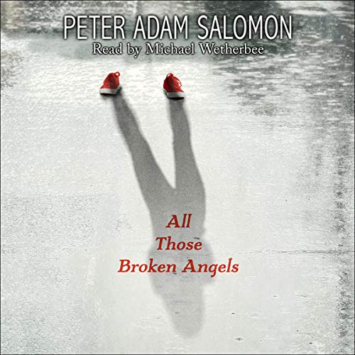 Couverture de All Those Broken Angels
