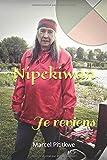 Nipekiwan: Je reviens