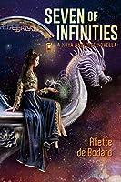 Seven of Infinities by Aliette de Bodard