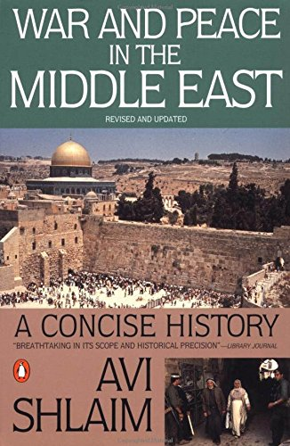 War and Peace in the Middle East: A Concise History,...
