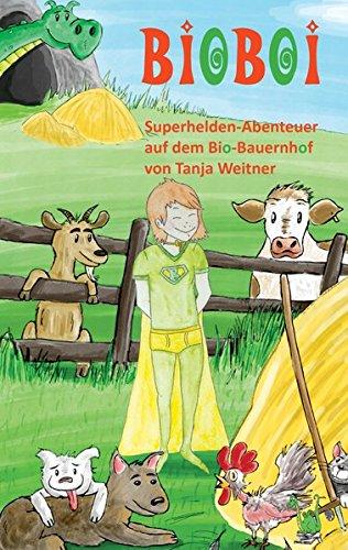 BioBoi - Superhelden-Abenteuer auf dem Bio-Bauernhof