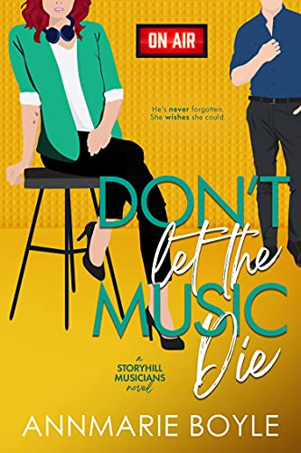 Don't Let the Music Die (The Storyhill Musicians Book 2) (English Edition)