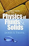 Introduction to the Physics of Fluids and Solids (Dover Books on Physics)