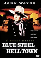 Blue Steel & Hell Town [DVD]