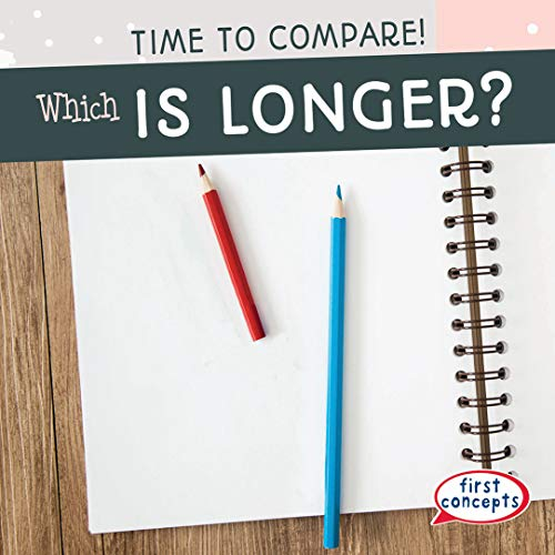 Which Is Longer? (Time to Compare!)